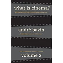 What Is Cinema?: Volume  II: 2