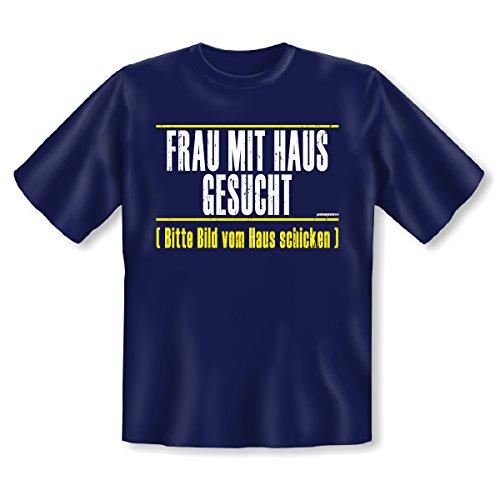 Sprüche T-Shirt perfekt für Singles - Frau mit Haus gesucht, bitte Bild vom Haus schicken! Fun Shirt Navy-Blau