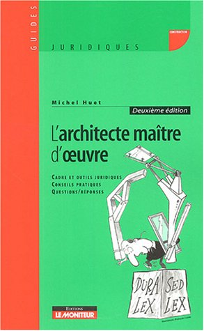 L'Architecte maître d'oeuvre par Michel Huet