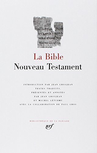 La Bible : Nouveau Testament par Anonymes