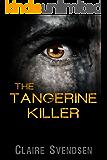 The Tangerine Killer (Sam Weber Investigations Book 1)