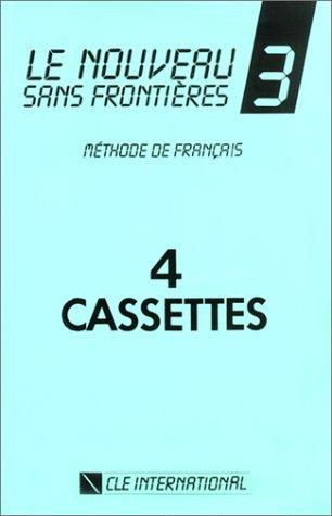 Le Nouveau Sans Frontières 3 : Méthode de français - Pour la classe (coffret 4 cassettes)