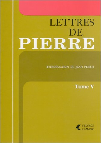 Lettres de Pierre, tome5