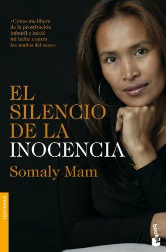 El silencio de la inocencia (Divulgación. Testimonio) por Somaly Mam