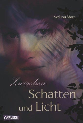 Sommerlicht-Serie, Band 4: Zwischen Schatten und Licht