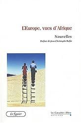 L'Europe, vues d'Afrique : Nouvelles
