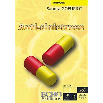 Anti-sinistrose: Médicament (Humour)