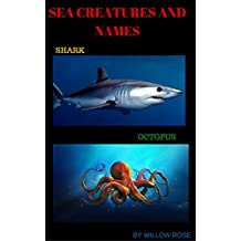 CHILDRENS BOOKS: children's books SEA CREATURES AND NAMES (English Edition)