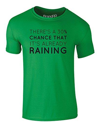 Brand88 - There's a 30% Chance it's Already Raining, Erwachsene Gedrucktes T-Shirt Grün/Schwarz