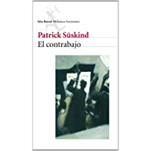 El contrabajo / The Double Bass (Biblioteca Formentor) (Spanish Edition) by Patrick Suskind (2009-09-30)
