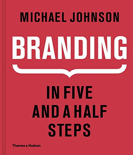Pdf Free Download Branding In Five And A Half Steps Popular