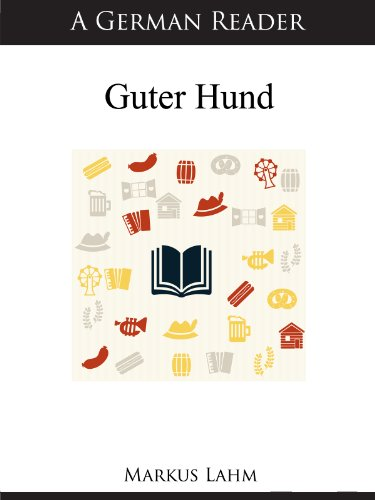 A German Reader: Guter Hund (German Readers 22)