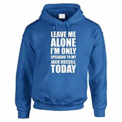 LEAVE ME ALONE I'M ONLY SPEAKING TO MY JACK RUSSELL TODAY - Dog / Novelty / Funny Gift Idea Men's Hoody / Hoodies
