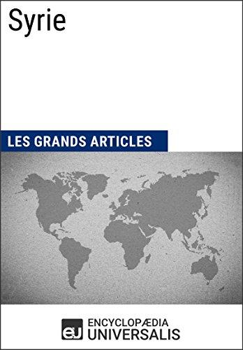Syrie: Géographie, économie, histoire et politique