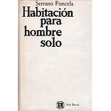"""Resultado de imagen de fotos de """"Habitación para hombre solo"""" de Segundo Serrano Poncela"""