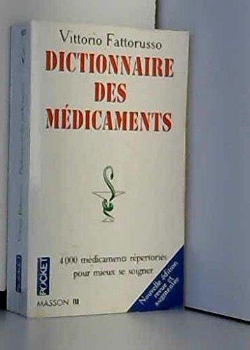 Dictionnaire de poche des médicaments : Avec répertoire des spécialités et des médicaments génériques par Vittorio Fattorusso (Poche)