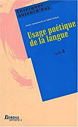 USAGE POETIQUE LANGUE CYC3    (Ancienne Edition)