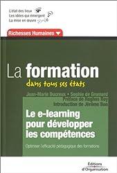 La formation dans tous ses états : Le e-learning pour développer les compétences
