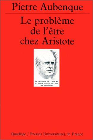 Le problème de l'être chez Aristote par Pierre Aubenque