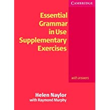 Essential Grammar in Use Supplementary Exercises: With Answers