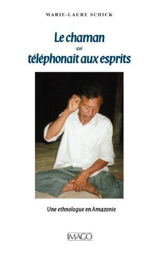 le-chaman-qui-telephonait-aux-esprits