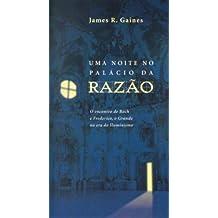 Uma Noite No Palácio Da Razão (Em Portuguese do Brasil)