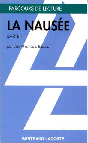LA NAUSEE-PARCOURS DE LECTURE par Jean-François Bianco