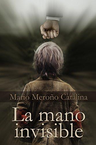 La mano invisible por Mario Meroño Catalina