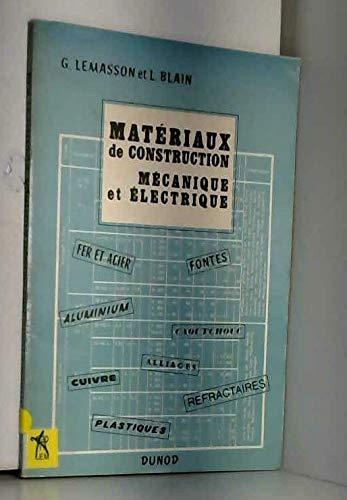 Materiaux de construction mécanique et electrique