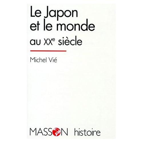 Le Japon et le monde au XXe siècle