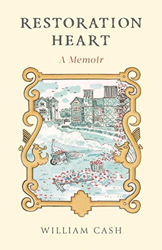 Restoration Heart: A Memoir (English Edition)