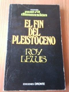 El Fin Del Pleistoceno