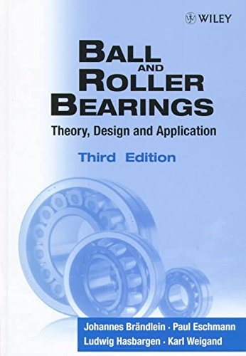[Ball and Roller Bearings: Theory, Design and Application] (By: Johannes Brandlein) [published: April, 1999] par Johannes Brandlein