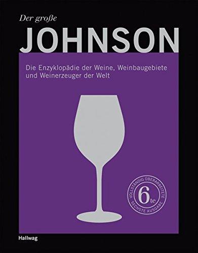 der-groe-johnson-die-enzyklopdie-der-weine-weinbaugebiete-und-weinerzeuger-der-welt