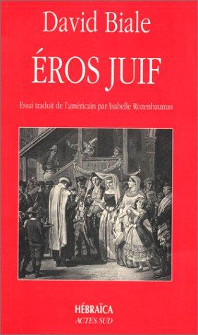 Eros juif par David Biale