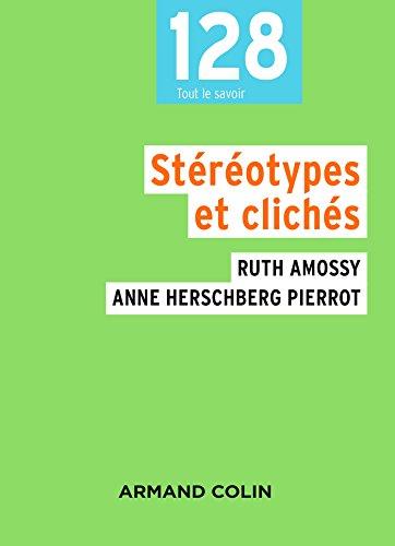 Stéréotypes et clichés - 3e éd.