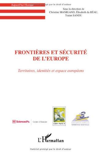 Frontières et sécurité de l'Europe : Territoires, identités et espace européens par Christine Manigand