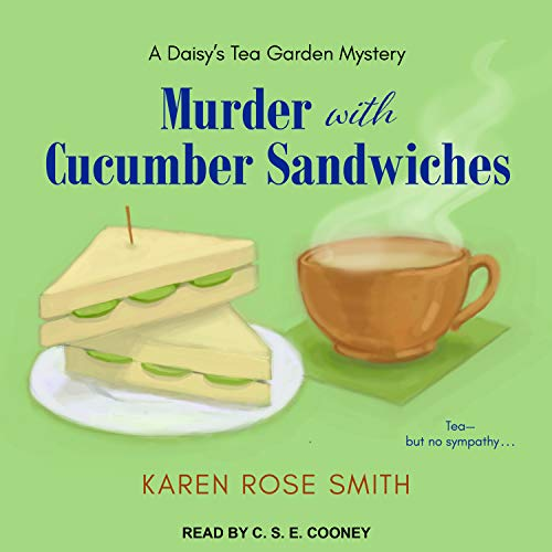Murder with Cucumber Sandwiches (Daisy's Tea Garden Mystery)