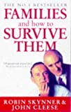 Families And How To Survive Them (Cedar Books) by Skynner, Dr Robin, Cleese, John New Edition (1993)