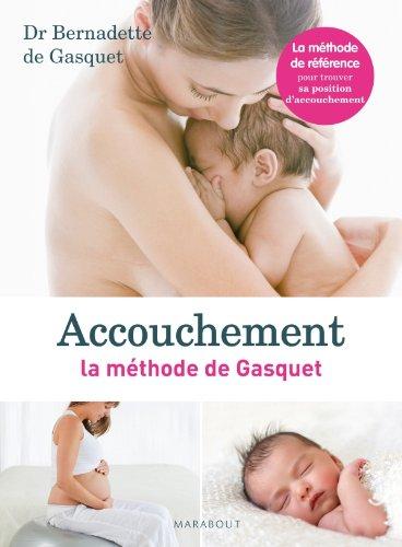Accouchement la méthode de Gasquet
