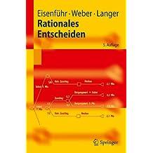 Rationales Entscheiden (Springer-Lehrbuch) (German Edition)