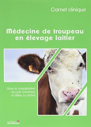 Carnet clinique : Médecine de troupeau en élevage laitier par Collectif