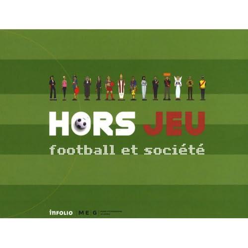 Hors jeu - Football et société