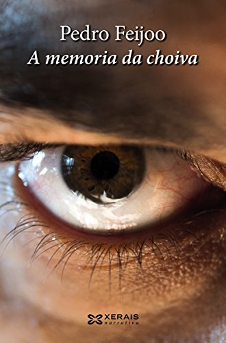 A memoria da choiva (Edición Literaria - Narrativa E-Book) (Galician Edition
