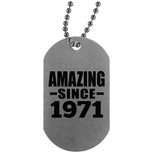 48th Birthday Amazing Since 1971 - Military Dog Tag Militär Hundemarke Silber Silberkette ID-Anhänger - Geschenk zum Geburtstag Jahrestag Muttertag Vatertag Ostern