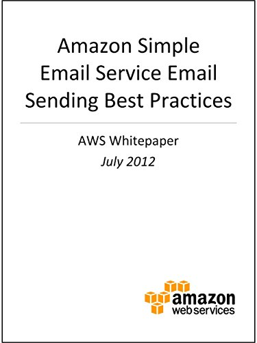 Amazon Simple Email Service Email Sending Best Practices (AWS Whitepapers) (English Edition) por AWS Whitepapers