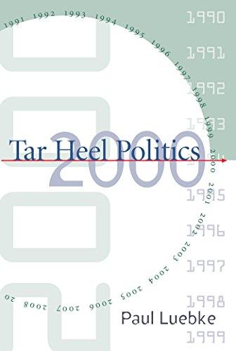 Tar Heel Politics 2000 (Heels Carolina Helm Tar North)