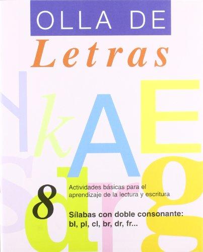 Olla De Letras. Sílabas Con Doble Consonante - Cuaderno 8 (Actividades Aprendizaje Lectura)