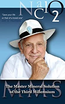 The Master Mineral Solution of the Third Millennium (save your life and that of a loved one) (English Edition) von [Humble, Jim V.]