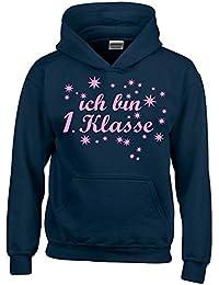 Ich bin 1. Klasse Hoodie Sweatshirt mit Kapuze für Mädchen zur Einschulung Schulanfang Hoodie Sweatshirt mit Kapuze Gr. 116 128 140 152 cm